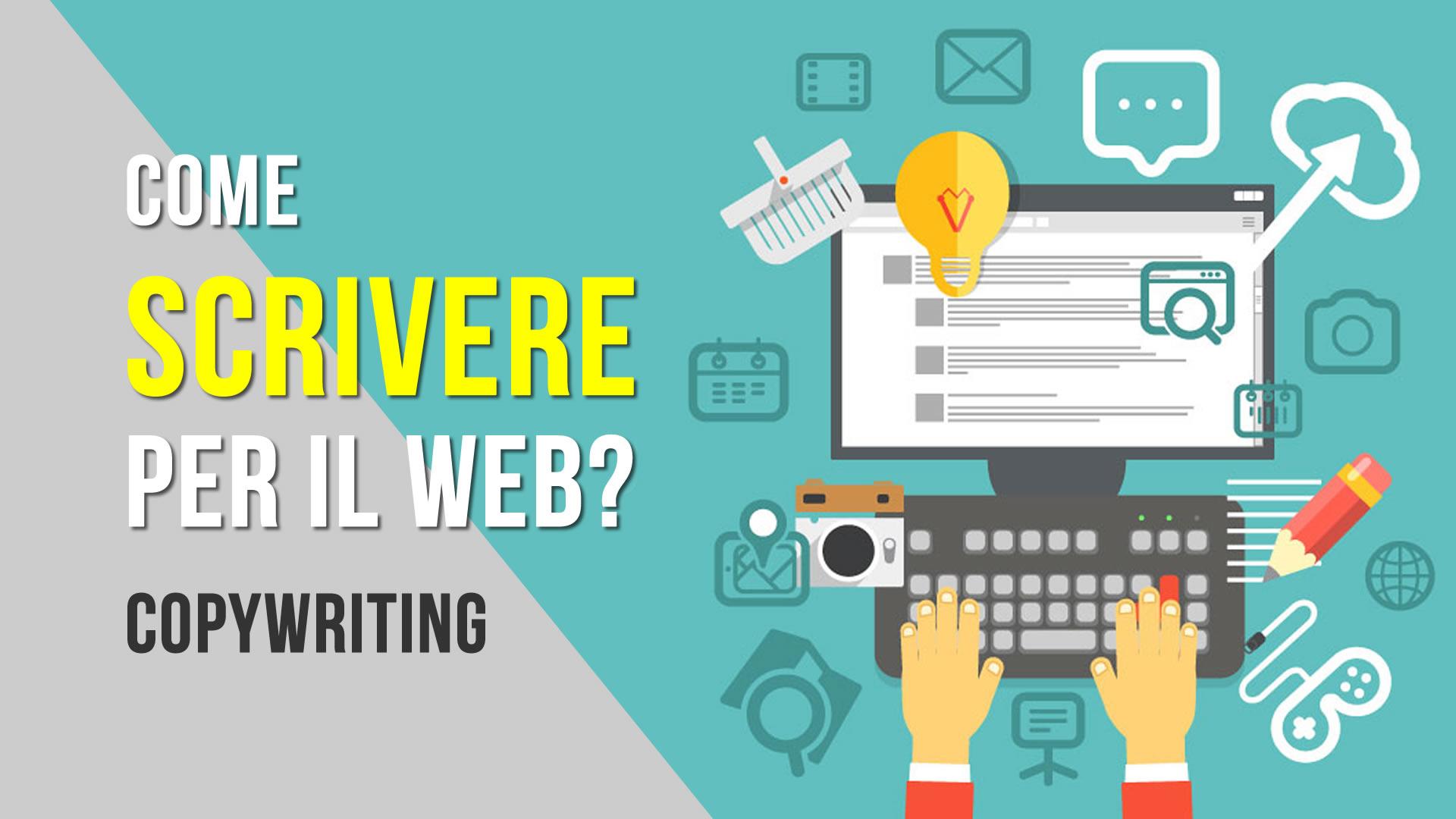 Come scrivere per il web – Copywriting